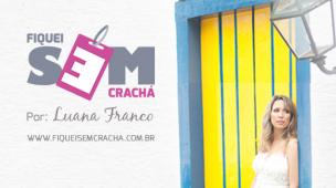 Caoa do Fiquei sem crachá com a logo e foto Luana Franco