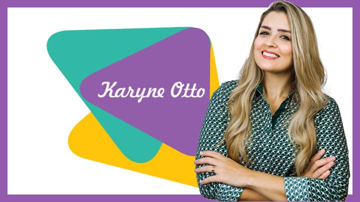 Karyne Otto criou o Viver de Lançamento para investir no próprio negócio.